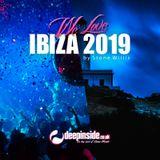 We love IBIZA 2019 mixed by Stone Willis