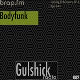 Gulshick Radio   Ep.82   Bodyfunk