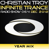 Christian Troy - Infinite Trance #064 Year Mix