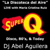 Super Q Fm Miami with Dj Abel Aguilera