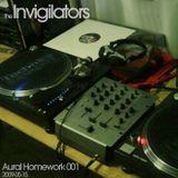 The Invigilators - Aural Homework 001 (2009-05-15)