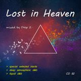 Deep Z - Lost In Heaven CD92 (september 2019) Atmospheric Drum and Bass | Liquid Drum and Bass