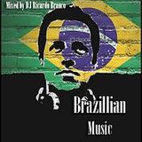 Brazilian Music Vol 1 Mixed By DJ Ricardo Branco