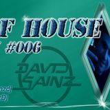 Sons of House RadioShow #006 s.40 by David Sainz