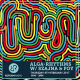 Alga-Rhythms w/ Szajna & Foy 9th February 2017