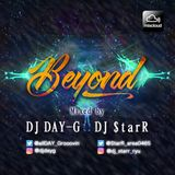 Beyond Mix by DJ DAY-G and DJ $tarR