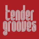 Tender Grooves 09/12/2017