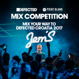 Defected x Point Blank Mix Competition 2017 : Jem'S