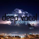 DEEP VOCAL Underground Volume TWENTY ONE - September 2017