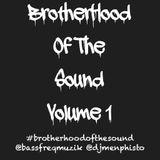 BrotherHood of the Sound (Side A) - Jah Bliddie