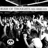 Rush Of Thoughts Esp 025