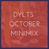DYLTS - October 2019 Minimix