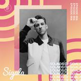 006 - Sounds Of Sigala - Includes my new track 'If We Never Met' with John K.