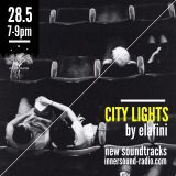 City Lights_Magnetic Storm_28 May_InnersoundRadio