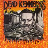 Dead Kennedys - Give Me Convenience Or Give Me Death (1987)