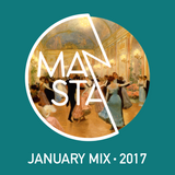 MANSTA January 2017 Mix