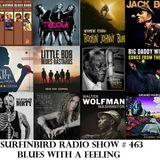 SURFINBIRD RADIO SHOW # 463 BLUES WITH A FEELING !