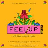 Feel Up Radio Vol.4 – Feel Up Launch Party Mix