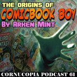 The Origins Of Comic Book Boy