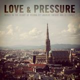 LOVE & PRESSURE // mixed in the heart of Vienna by Dj LUvrée