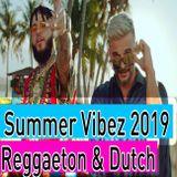 Reggaeton Summer Vibez Mix 2019 - Lo Mas Escuchado Reggaeton & Dutch Music - Dj StarSunglasses