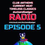 duckandbadger radio episode 5