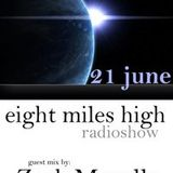 Zack Marullo guest mix @ Eight Miles High Radio Show - DI.FM