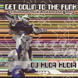 Huda Hudia - Get Down to the Funk