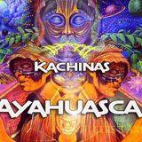 Kachinas _ Ayahuasca
