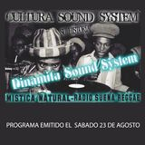 Programa Mistica Natural, emitido el Sábado 23 de Agosto de 2014 - Dinamita Sound System
