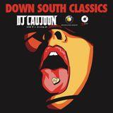 Down South Classics - DJ CAUJOON