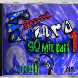 Best Euro 90 Mix part 1 (mixed by Mabuz)