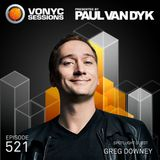 Paul van Dyk's VONYC Sessions 521 – Greg Downey