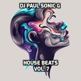 DJ PAUL SONIC G present HOUSE BEATS VOL 7