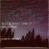Aaron Mossey - Beat Science 2.26