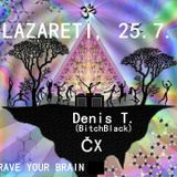 ČX ∞ Rave Your Brain @ Lazareti
