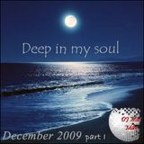 Deep in my soul Dec 1 2009