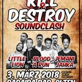Kill & Destroy Soundclash 2018