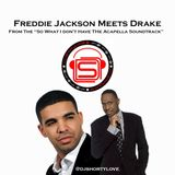 Freddie Jackson Meets Drake - DJSL BLEND