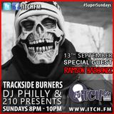 DJ Philly & 210 Presents - Trackside Burners #99 - Ramson Badbonez