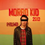 Morbo Kid - Promo 2013