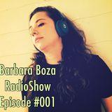 Barbara Boza RadioShow Episode #001 - Progressive House