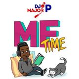 ME TIME | 00's R&B Chill Mix | @ItsMajorP