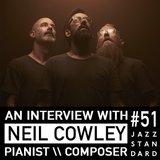 Jazz Standard \\ Neil Cowley Trio