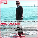 ADVANCED MODERN HOUSE MUSIC RADIO SHOW JULY 2016 BY FRANCESCO DIAZ
