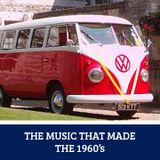 The Music That Made... The 1960's