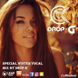 Special Winter Vocal Drop G Mix 2018 ♦ Best of Deep House Sessions Music Mix 17-01-18 ♦ by Drop G