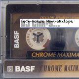 Tech-House Mini-Mixtape