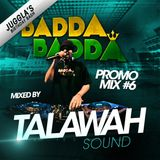 BADDA BADDA promo mix #6