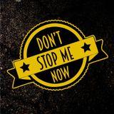 don't stop me now 05-12-2016 - io suono